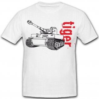 Tiger 1 E Militär Panzer- T Shirt #5384