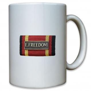 Ordensspange E Freedom Abzeichen Auszeichnung Bundeswehr - Tasse Kaffee #10969
