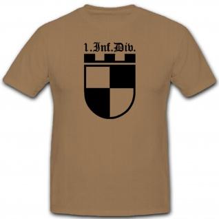 1 Infdiv 1 Infanterie Division Wh Wappen Abzeichen Emblem - T Shirt #3049