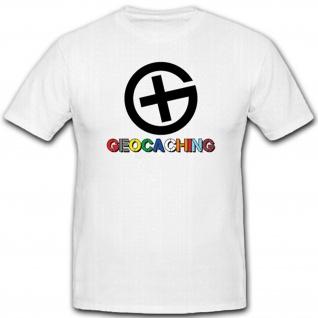 Geocaching-Outdoor GPS Schatzsuche Schnitzeljagd Geocache Hemd - T Shirt #11188