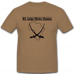 164te Leichte Afrika Division Dak Wk Militär Heer Wh Deutschland - T Shirt #7652