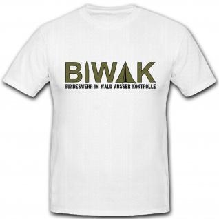 Biwak Bundeswehr Zelt Militärische Übungen Aga Ausbildung - T Shirt #4995