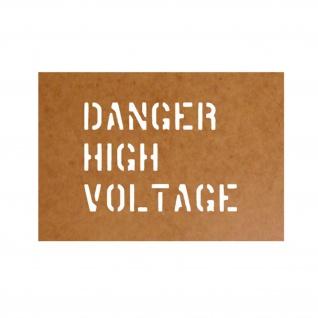 Danger High Voltage Schablone Ölkarton Lackierschablone 9, 5x13cm #15185