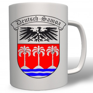 Deutsche Kolonie Samoa Preußen WK 1 Wappen Emblem - Tasse Becher Kaffee #2951
