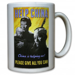 Help China! USA Amerika US United States Army Werbeplakat Plakat - Tasse #11485