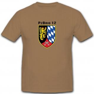 PzBrig 12 Bundeswehr Panzerbrigade 12 Deutschland Militär - T Shirt #12783