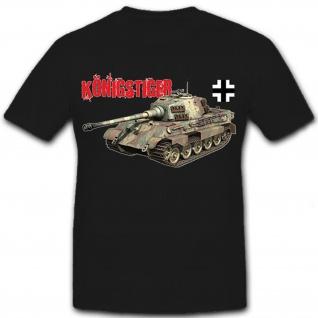 Königstiger mit Balkenkreuz Panzer Deutschland- T Shirt #8713