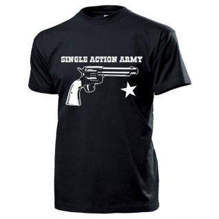 Single Action Army Revolver Pistole USA Amerika 1873 SAA Cowboy T Shirt #17629