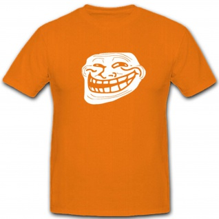 Trollface Grinsen Lachen Meme Trollgesicht Fun Humor Spaß - T Shirt #4963