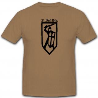21 Infdiv 21 Infanterie Division Wh Wappen Abzeichen Emblem - T Shirt #3050