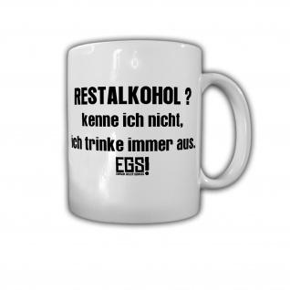 Tasse EGS Restalkohol Glas leer trinken Fun Humor Spaß #29110