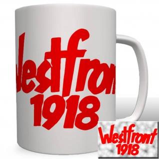 Westfront 1918 Film Wk Anti Kriegsfilm 1930 Kinofilm -Tasse Becher Kaffee #2222