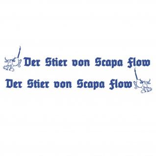 Der Stier von Scapa Flow U47 Aufkleber Schriftzug Wappen 2x 132x23cm #A5404