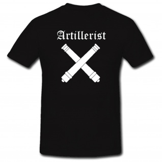 Artillerist Artillerie Militär Heer Kanone T-Shirt Shirt Hemd Bekleidung #952