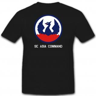SE Asia Command Einheit Militär Kommando Wk - T Shirt #3076
