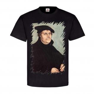 Martin Luther Bild Legende Classicer Kirche T-Shirt#24737