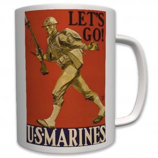 Tasse Let´s GO! US Marines - Tasse Becher Kaffee #6351