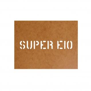 Super E10 Sprit Benzin Ölkarton Lackierschablone 2, 5x16cm #15105
