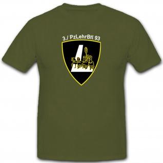 3. PzLehrBtl 93 Panzerlehrbataillon Panzer Bataillon Deutschland - T Shirt #8890