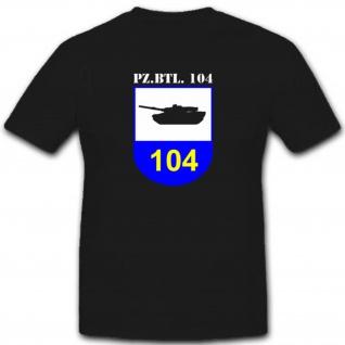 PzBtl104 Pfreimd Bundeswehr Militär Einheit Panzerbataillon 104 T Shirt #2352