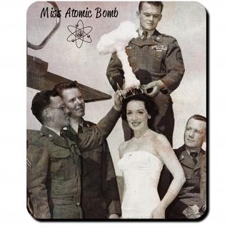 Miss Atomic Bomb Girl US Army Militär Armee Mädchen Krone - Mauspad #10544