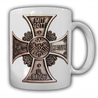 Tasse Mit Gott für Kaiser und Reich Badge Abzeichen Militär Deutschland#21010