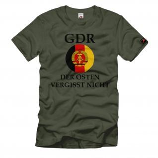 Der OSTEN vergist nicht ! DDR NVA Volksarmee Ostdeutschland T-Shirt #24379