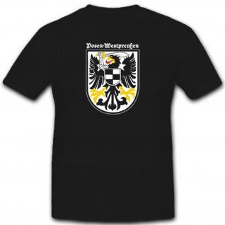 Abzeichen Wappen Posen Westpreußen Deutschland - T Shirt #3114