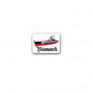 Bismarck Aufkleber Sticker Schlachtschiff deutsche Kriegsmarine 10x7cm#A3574