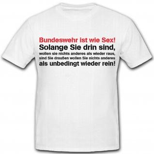 Bundeswehr BW Bund Soldat Fun Spaß Humor Ausbilder AGA - T Shirt #10676