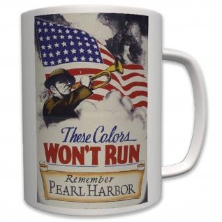 Remember Pearl Harbor - Tasse Becher Kaffee #6356