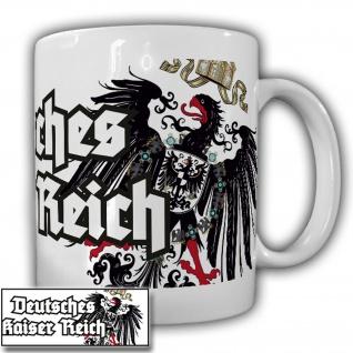 Tasse Kaiser Deutschland Kultur Kaiserreich Adler Preußen #21860