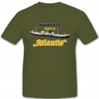Schiff 16 Hilfskreuzer Atlantis deutsche Marine Deutschland - T Shirt #10145