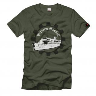 Wilhelm Gustloff Deutschland Marine Lazeretschiff Katastrophe - T Shirt #916