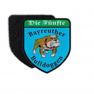Patch 7x6 Bayreuther Bulldoggen Die Fünfte Abzeichen Klett Uniform #35644