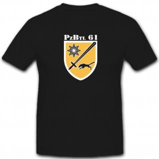 PzBtl 61 Panzer Bataillon Bundeswehr Bw Wappen Abzeichen Emblem - T Shirt #4853