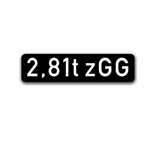 2, 81t zGG zulässiges Gesamtgewicht Markierung Hänger Anhänger 3, 5x14cm#A5132