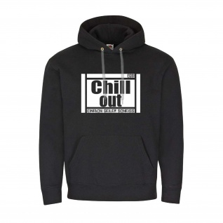 Hoodie Chill Out EGS Chillen Trap RnB Fun Fan Spass Techno Humor Music #24174