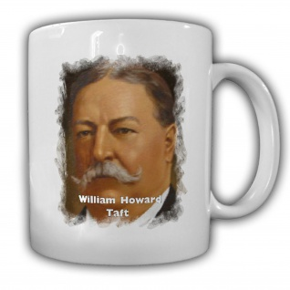 Tasse Präsident William Howard Taft 27 Präsident Amerika America USA #14126