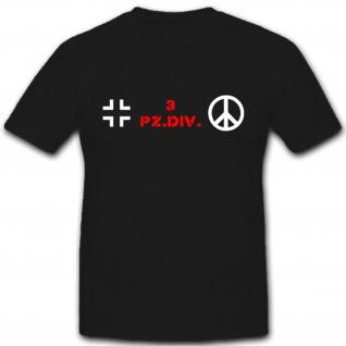 3 PzDiv Panzer Division Bataillon Kompanie WK 1 WK 2 - T Shirt #1862