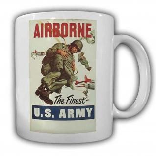 Airborne The Finest US Army Tasse Kaffeebecher Militär Fallschirmsprimger #22858