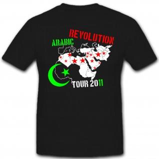 Arabic Revolution 2011 Tour Wappen Abzeichen Emblem - T Shirt #1912