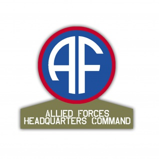 Aufkleber/Sticker Allied Forces Headquaters Command US Army USA 7x7, 5cm A1191