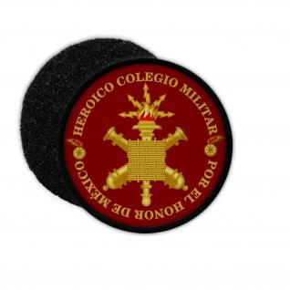 Patch Heroic Military College Militärische Bildungseinrichtung Mexiko 75mm#33716