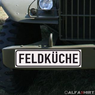 Magnetschild Feldküche Gulaschkonone Feldkoch Koch für KFZ Fahrzeuge #A179