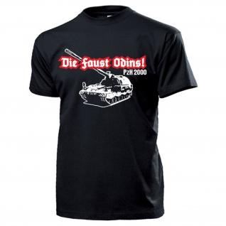 PzH 2000 Die Faust Odins Panzerhaubitze Bundeswehr Panzer - T Shirt #13336