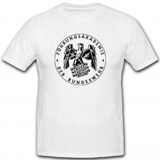 Führungsakademie der Bundeswehr Bund Bw Militär Abzeichen - T Shirt #12002