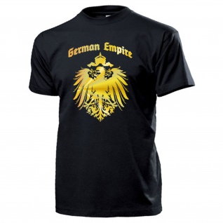 German Empire Kaiser Reich Deutschland old Germany Adler Preußen - T Shirt #17462