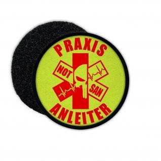 Patch NOT SAN Praxis Anleiter Notfall Sanitäter Ausbilder Abzeichen #32873