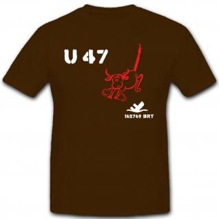 U Boat U47 Stier Scapa Flow WK Marine Register Tonnen U Boot T Shirt #2191